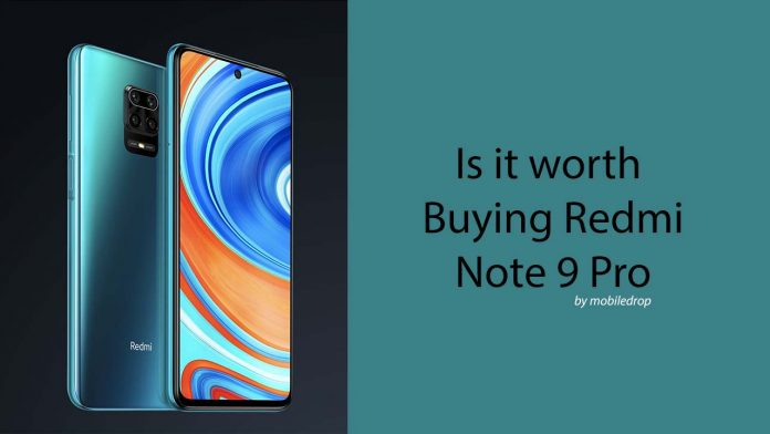 Is It Worth Buying Redmi Note 9 Pro