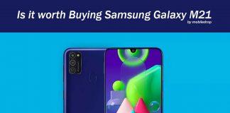 Is it worth Buying Samsung Galaxy M21