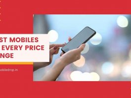Best Mobiles at Every Price Range