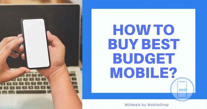 How to Buy Best Budget Smartphone